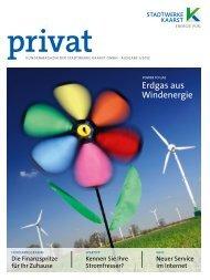 Kundenmagazin Erdgas, Ausgabe 1/2012 - Stadtwerke Kaarst
