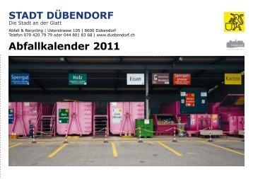 Abfallkalender 2011 STADT DÜBENDORF - Energiestadt