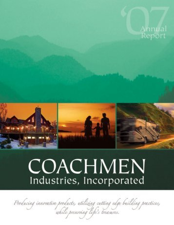 Coachmen Industries 2007 Annual Report - AnnualReports.com