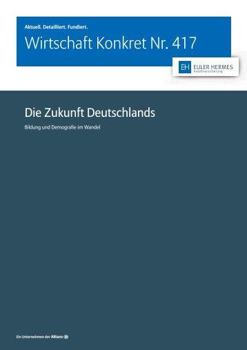 Wirtschaft Konkret Nr. 417 - Die Zukunft Deutschlands
