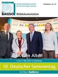 Bilddokumentation zum 10. Deutschen Seniorentag 2012 (PDF ca