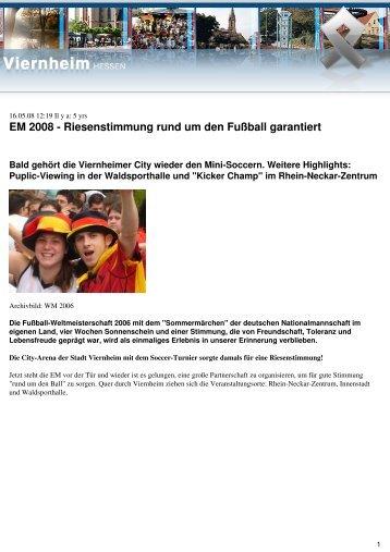 EM 2008 - Riesenstimmung rund um den Fußball ... - Viernheim