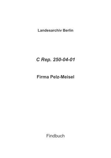Landesarchiv Berlin C Rep. 250-04-01 Firma Pelz-Meisel