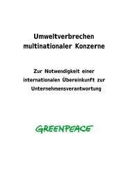 Umweltverbrechen multinationaler Konzerne - Greenpeace