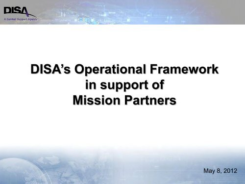DISA's Operational Framework in support of Mission Partners