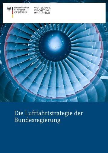 luftfahrtstrategie-der-bundesregierung,property=pdf,bereich=bmwi2012,sprache=de,rwb=true