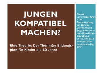JUNGEN KOMPATIBEL MACHEN? - Evangelische Akademie Meissen