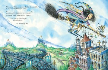 Winnie the Witch always travelled by broomstick. It was a wonderful ...