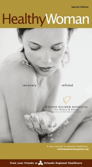 Bonus Issue: Winnie Palmer Hospital for Women - Orlando Health
