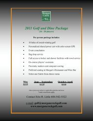 2011 Golf and Dine Package - Morgan Creek Golf Course