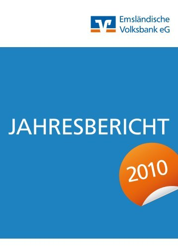 Jahresbericht 2010 Emsländische Volksbank eG