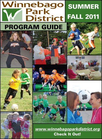 SUMMER FALL 2011 PROGRAM GUIDE - Winnebago Park District