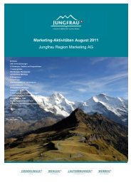 Marketing-Aktivitäten August 2011 Jungfrau Region Marketing AG