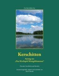 """Kerschitten Auszug aus """"Das Kirchspiel Königsblumenau"""""""