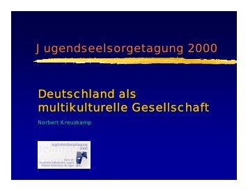 Deutschland als multikulturelle Gesellschaft - enaip