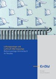 Lüftungsanlage und Luft/Luft-Wärmepumpe Referenzanlage ... - EnBW