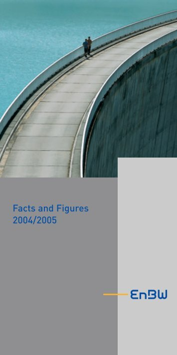 Facts and Figures 2004/2005 - EnBW