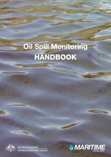 Oil Spill Monitoring HANDBOOK - Australian Maritime Safety Authority