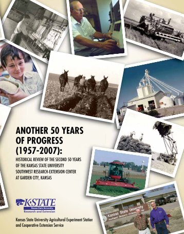 Another 50 Years of Progress (1957-2007) - K-State Research and ...