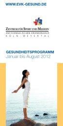 Januar bis August 2012 - Evangelisches Krankenhaus Köln-Weyertal