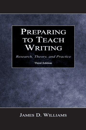 Preparing to Teach Writing, Third Edition