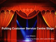 Putting Customer Service Centre Stage