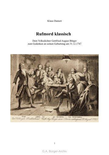 Rufmord klassisch - Leben und Werk des Dichters Gottfried August ...