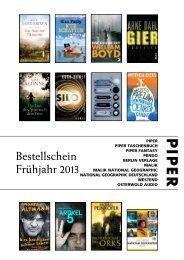 Bestellschein Frühjahr 2013 - Piper Verlag GmbH