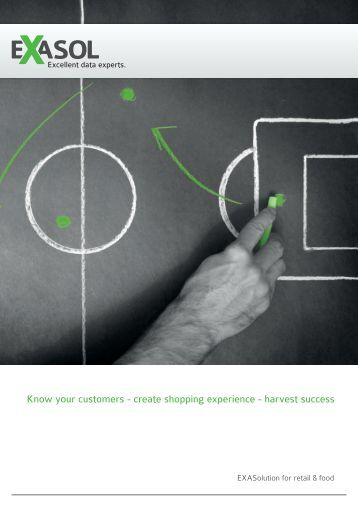 Know your customers - create shopping experience ... - EXASOL