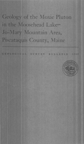 Geology Of The Moxie Pluton In The Moosehead