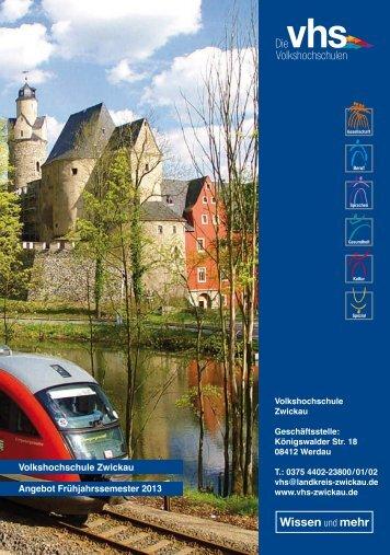 Programmheft Frühjahrssemester 2013 - Volkshochschule Zwickau