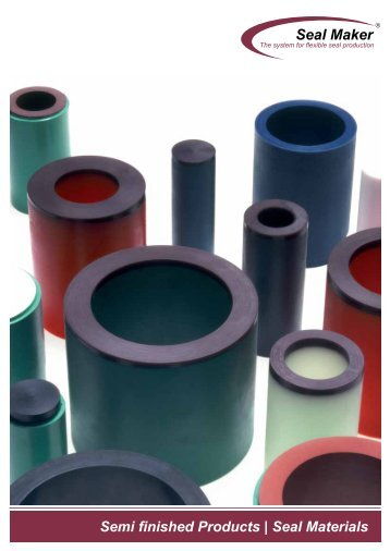 Semi finished Products | Seal Materials Seal Maker