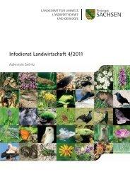 Infodienst Landwirtschaft 4/2011 - Sächsisches Staatsministerium ...