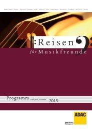 Programm Frühjahr/Sommer 2013 - ADAC Musikreisen
