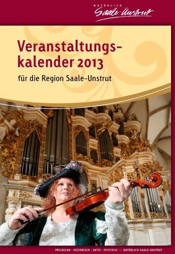 Veranstaltungs- kalender 2013 - Saale-Unstrut-Tourismus e.V.