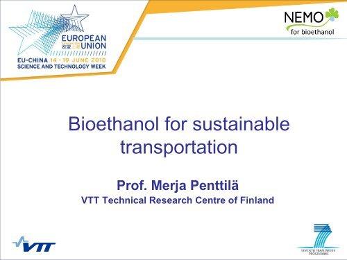 Bioethanol for sustainable transportation - Nemo - VTT
