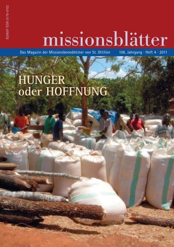2011/4: Hunger oder Hoffnung - Erzabtei St. Ottilien