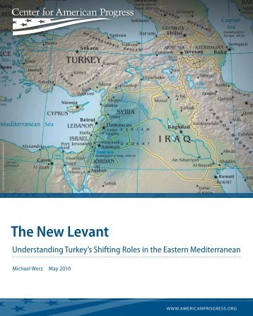 The New Levant - Center for American Progress