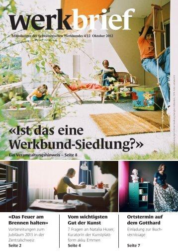 «Ist das eine Werkbund-Siedlung?» - Schweizerischer Werkbund