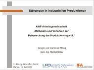 Störungen in industriellen Produktionen