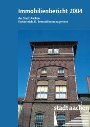 Immobilienbericht 2004 - Stadt Aachen