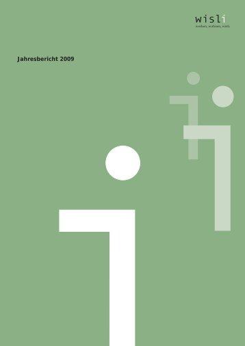 Jahresbericht 2009 (PDF, 2 MB) - Wisli.