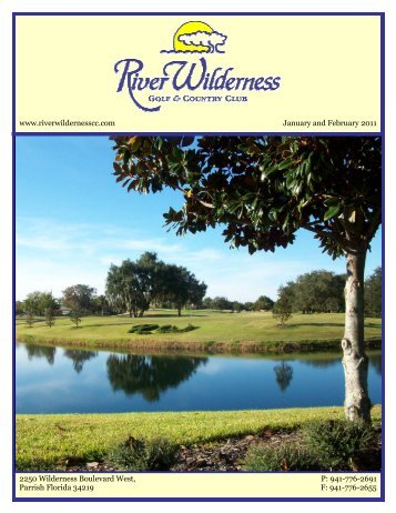 January February 2011 RW.pub - River Wilderness Golf and ...