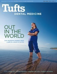 OUT IN THE WORLD - Tufts University School of Dental Medicine