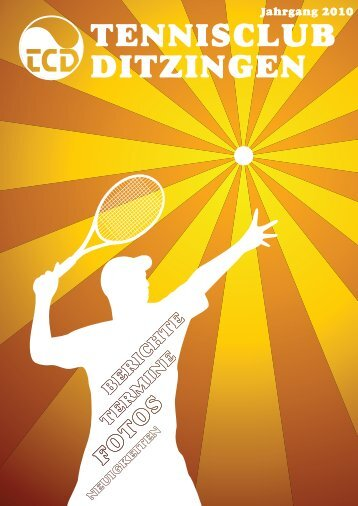 Ausgabe 2010 - Tennisclub Ditzingen