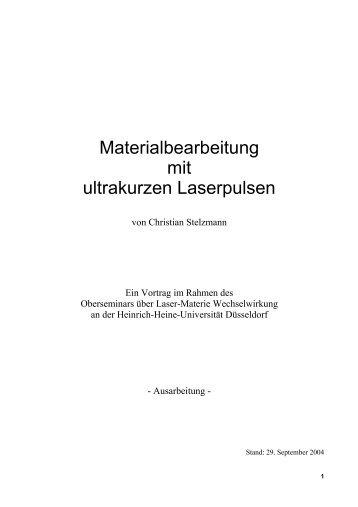 Materialbearbeitung mit ultrakurzen Laserpulsen - Christian ...