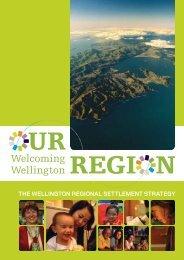The Wellington Regional Settlement Strategy - Settlement Support