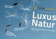 Katalog Luxus Natur 2013 von Lupe Reisen