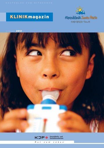 Klinikmagazin 2012 - Alpenklinik Santa Maria