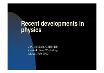 Recent developments in physics - Geant4